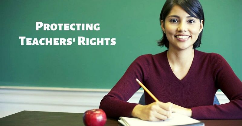 Protecting Teachers' Rights